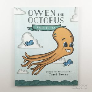 Owen the Octopus Tries to Fly